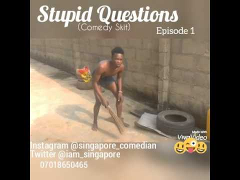 Stupid Questions asked by Nigerians