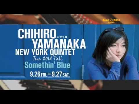 CHIHIRO YAMANAKA NEW YORK QUINTET : BLUE NOTE TOKYO 2014 trailer online metal music video by CHIHIRO YAMANAKA