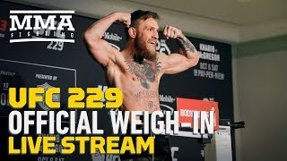 UFC 229: Khabib vs. McGregor Official Weigh-ins Live Stream - MMA Fighting