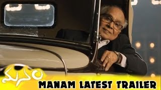 Manam Movie Latest Trailer