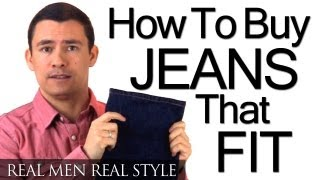 How To Buy Mens Jeans That Fit - Understanding Denim - Waist - Rise - Inseam - Style - Boot Cut