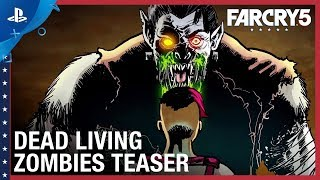 Far Cry 5 - Dead Living Zombies Teaser Trailer | PS4