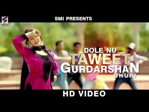 Dole Nu Taweet  Gurdarshan Dhuri