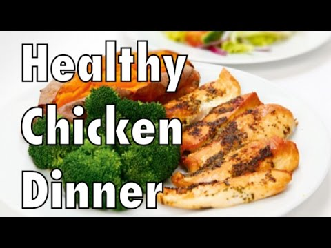 Video Quick and Healthy Dinner - Chicken and Sweet Potatoes