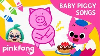 Drawing Baby Piggy | Baby Piggy Songs | Pinkfong Songs for Children