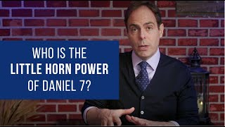 Daniel Chapter 7 - The Identity of the Little Horn Power, Why it's Not Antiochus Epiphanes – Part 2