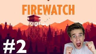 KEEP YOUR PANTS ON! | FIREWATCH #2