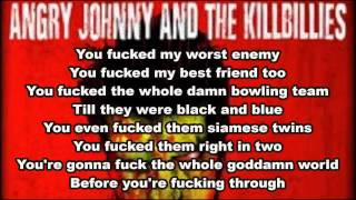 Angry Johnny And The Killbillies - Just Plain Bad - lyrics