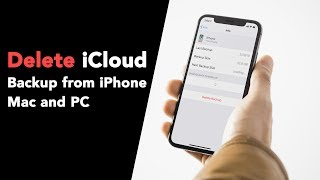 How to Delete iCloud Backup from iPhone, Mac and Windows PC