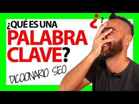 ¿Qué es una PALABRA CLAVE?