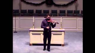 Bach Sonata No. 3, BWV 1005 II. Fuga: Bryan Hall, violin
