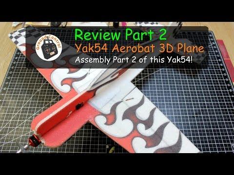Review Part 2 - Yak54 Aerobat 800mm Wingspan 3D Plane - Assembly Part 2
