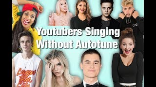 Youtubers Singing Without Autotune! ( Kian Lawley, Zoe Sugg, etc.) | Alyssa Chavez