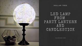 Farmhouse Chic LED Lamp Made From A Paper Lantern And A Candlestick