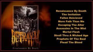 Betrayal -- Renaissance By Death  (Full Album)