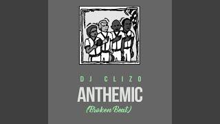 Anthemic (Broken Beat)