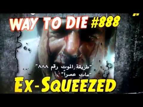 1000 Ways to die: Ex-Squeezed
