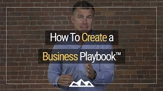 How To Create a Business Playbook™: How To Make SOPs