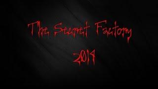 Video The Secret Factory