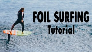 How to Foil Surfing | Surf & Hydrofoil