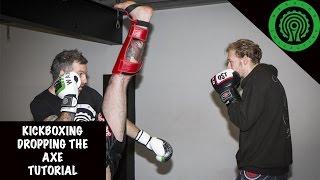 K1 Kickboxing Dropping the Axe Tutorial