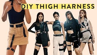 DIY BLACKPINK INSPIRED THIGH HARNESS