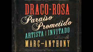Draco Rosa Feat Marc Anthony - Paraiso Prometido