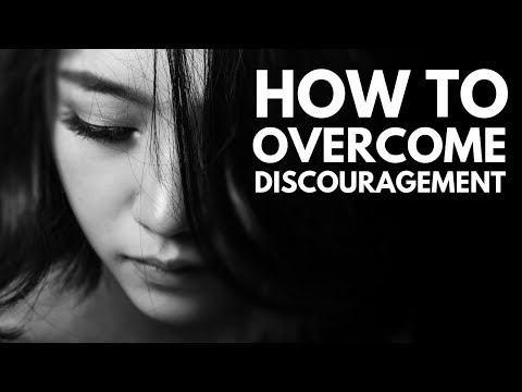 How To Overcome Discouragement by Daniel Ally
