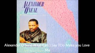 "Alexander O'Neal ""(What Can I Say) To Make You Love Me GDW Extended Mix"