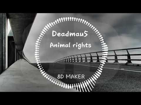Deadmau5 - Animal rights [8D TUNES / USE HEADPHONES] ?