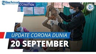 Update Corona Dunia per 20 September 2021: Total 229,2 Juta Terinfeksi, Indonesia Masih Posisi 13