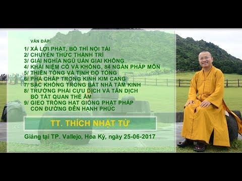Vấn đáp: Xá lợi Phật, Chuyển Thức thành Trí - TT. Thích Nhật Từ