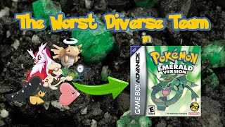 Can You Beat Pokémon Emerald with the Worst Diverse Team?