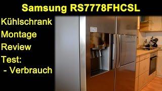 Samsung RS7778FHCSL Side-By-Side Kühlschrank - Montage, Optik, Stromverbrauch, Eiswürfel