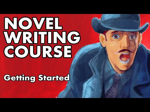 Novel Writing Course - Lesson 1 -  Getting Started
