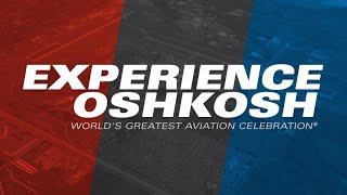 EAA airVenture OSHKOSH - 23 /29 juillet 2018