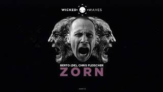 Berto (DE), Chris Fleischer - Zorn (exploSpirit Remix)  [Wicked Waves Recordings]
