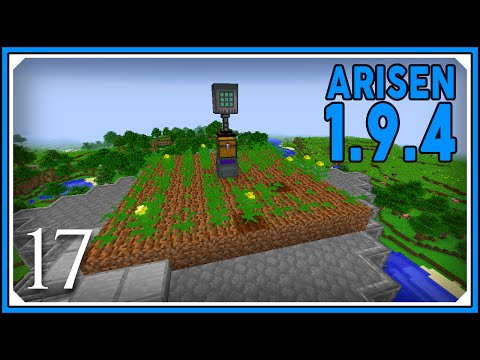 Minecraft Mods: ARISEN 1.9.4 Modpack | Auto Agricultural Expansion Farm | E17 (Modded Single-Player)