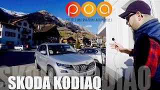 Skoda Kodiaq 2017 : le Kodiaq vu par Justin - Essai 2/2
