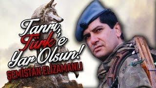 Şemistan Alizamanlı - Tanrı, Türk'e Yar Olsun!