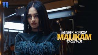 Alisher Zokirov - Malikam | Алишер Зокиров - Маликам (Backstage)