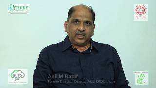 Anil Datar - Former Director General (ACE) DRDO, Pune