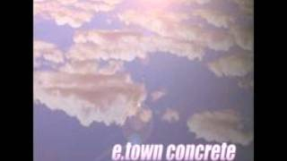 E Town Concrete - Firstborn