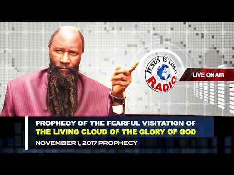 PROPHECY: THE FEARFUL VISITATION OF THE LIVING CLOUD OF THE GLORY OF GOD - MIGHTIEST PROPHET OWUOR!