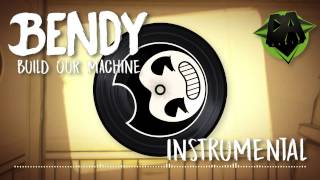 Gambar cover BENDY AND THE INK MACHINE SONG (Build Our Machine) INSTRUMENTAL - DAGAMES