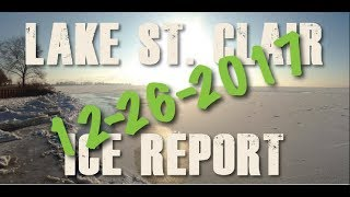Lake St Clair Ice Report 12-26-17