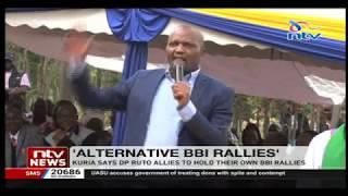 MP Moses Kuria says DP Ruto allies will hold their own BBI rallies