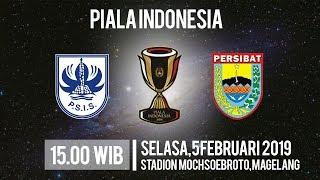 Link Live Streaming Piala Indonesia, PSIS Semarang Vs Persibat Batang, Pukul 15.00 WIB