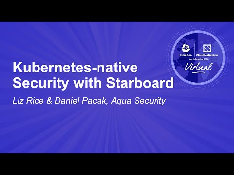 Image thumbnail for talk Kubernetes-native Security with Starboard