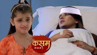 KASAM - 26th June 2018   Upcoming Twist   Colors Tv Kasam Tere Pyaar